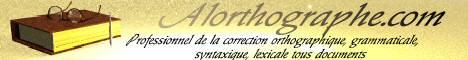 ©Alorthographe.com professionnel de                              la correction orthographique, grammaticale, syntaxique,                              lexicale tous documents